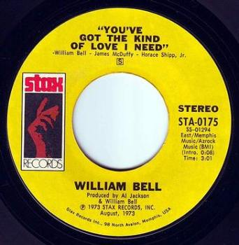 WILLIAM BELL - YOU'VE GOT THE KIND OF LOVE I NEED - STAX