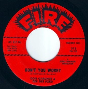 DON GARDNER & DEE DEE FORD - DON'T YOU WORRY - FIRE