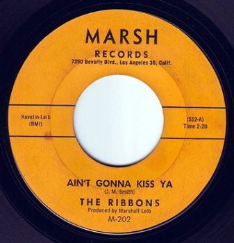 RIBONS - AIN'T GONNA KISS YA - MARSH