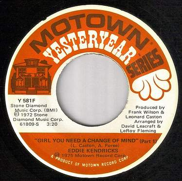EDDIE KENDRICKS - GIRL YOU NEED A CHANGE OF MIND - MOTOWN YY