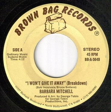BARBARA MITCHELL - I WON'T GIVE IT AWAY - BROWN BAG