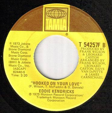 EDDIE KENDRICKS - HOOKED ON YOUR LOVE - TAMLA