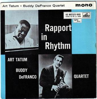 ART TATUM / BUDDY DeFRANCO QUARTET - RAPPORT IN RHYTHM - HMV