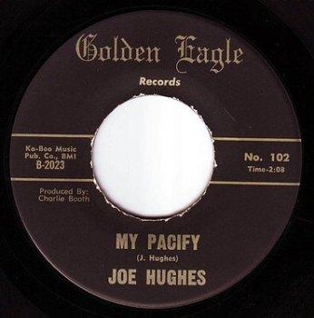 JOE HUGHES - MY PACIFY - GOLDEN EAGLE