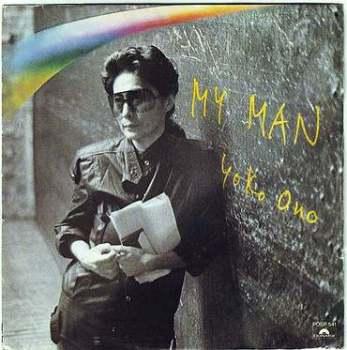 YOKO ONO - MY MAN - POLYDOR