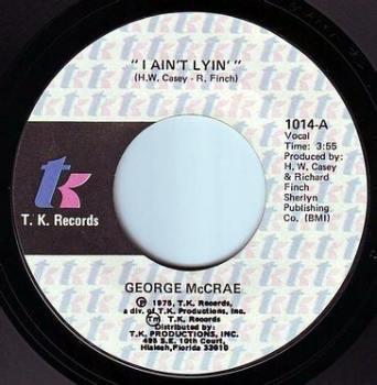 GEORGE McCRAE - I AIN'T LYIN' - TK