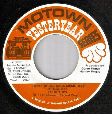 FOUR TOPS - DON'T BRING BACK MEMORIES - MOTOWN YY