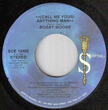 BOBBY MOORE - CALL ME YOUR ANYTHING MAN - SCEPTER