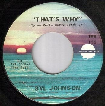SYL JOHNSON - THAT'S WHY - TWINIGHT