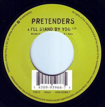 PRETENDERS - I'LL STAND BY YOU -  YZ
