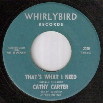 CATHY CARTER - THAT'S WHAT I NEED - WHIRLYBIRD