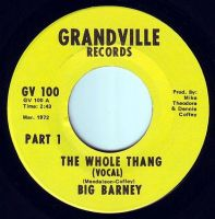 BIG BARNEY - THE WHOLE THANG - GRANDVILLE