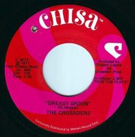 CRUSADERS - GREASY SPOON - CHISA