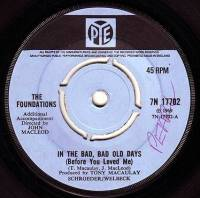 FOUNDATIONS - IN THE BAD, BAD OLD DAYS - PYE