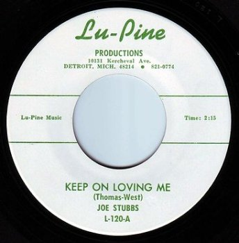 JOE STUBBS - KEEP ON LOVING ME - LU-PINE