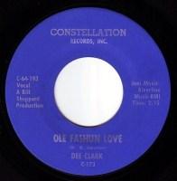 DEE CLARK - OLE FASHUN LOVE - CONSTELLATION