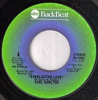 CARL CARLTON - EVERLASTING LOVE - BACKBEAT