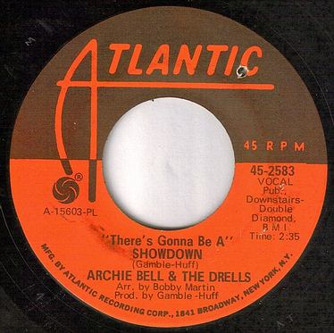 ARCHIE BELL & THE DRELLS - THERE'S GONNA BE A SHOWDOWN - ATLANTIC