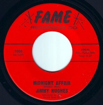 JIMMY HUGHES - MIDNIGHT AFFAIR - FAME