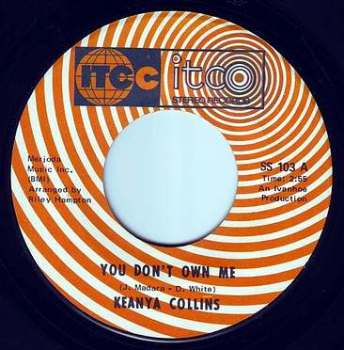KEANYA COLLINS - YOU DON'T OWN ME - ITCO