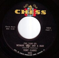 TONY CLARKE - WOMAN, LOVE AND A MAN - CHESS