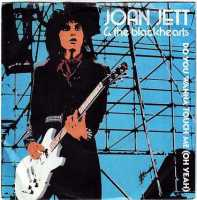 JOAN JETT & THE BLACKHEARTS - DO YOU WANNA TOUCH ME - EPIC