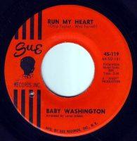 BABY WASHINGTON - RUN MY HEART - SUE