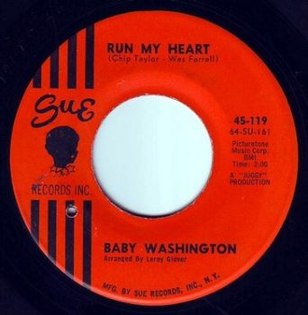 BABY WASHINGTON - RUN MY HEART - SUE