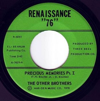 "OTHER BROTHERS - PRECIOUS MEMORIES - RENAISSANCE ""76"""