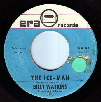 BILLY WATKINS - THE ICE-MAN - ERA