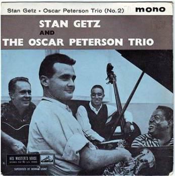 STAN GETZ & OSCAR PETERSON TRIO - NO 2 - HMV/VERVE