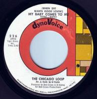 CHICAGO LOOP - MY BABY COMES TO ME - DYNOVOICE