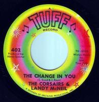CORSAIRS & LANDY McNEIL - THE CHANGE IN YOU - TUFF