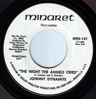 JOHNNY DYNAMITE - THE NIGHT THE ANGELS CRIED - MINARET