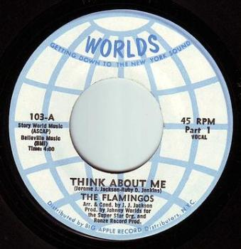 FLAMINGOS - THINK ABOUT ME - WORLDS
