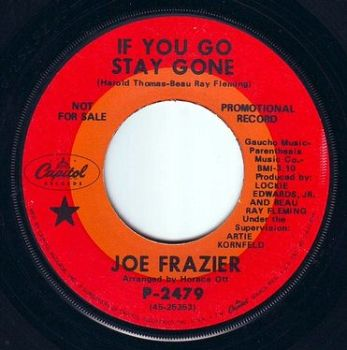JOE FRAZIER - IF YOU GO STAY GONE - CAPITOL DEMO
