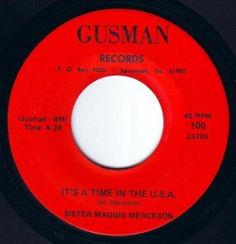 SISTER MAGGIE MERCKSON - IT'S A TIME IN THE USA - GUSMAN DEMO