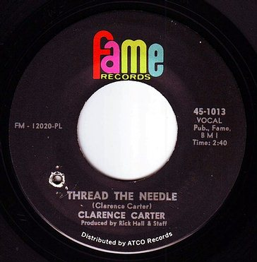 CLARENCE CARTER - THREAD THE NEEDLE - FAME