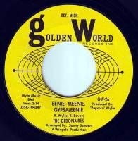 DEBONAIRES - EENIE MEENIE GYPSALEENIE - GOLDEN WORLD 26