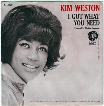 KIM WESTON - I GOT WHAT YOU NEED - MGM PIC-COVER 45