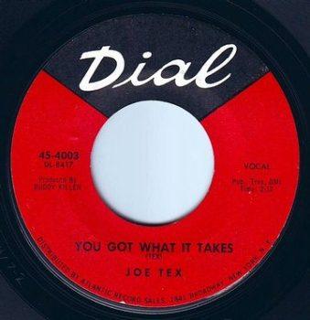 JOE TEX - YOU GOT WHAT IT TAKES - DIAL