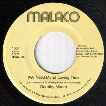 DOROTHY MOORE - WE NEED MORE (LOVING TIME) - MALACO