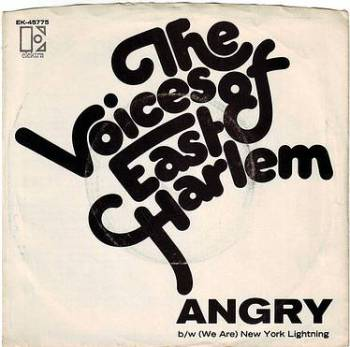 VOICES OF EAST HARLEM - ANGRY - ELEKTRA