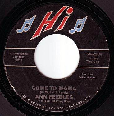 ANN PEEBLES - COME TO MAMA - HI