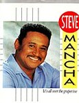 STEVE MANCHA - IT'S ALL OVER THE GRAPEVINE - COLUMBIA