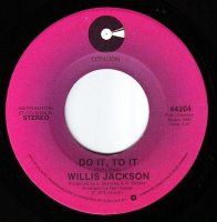WILLIS JACKSON - DO IT TO IT - COTILLION
