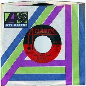SAM DEES - I'M SO VERY GLAD - ATLANTIC
