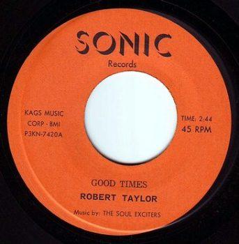 ROBERT TAYLOR - GOOD TIMES - SONIC