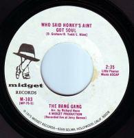 BANG GANG - WHO SAID HONKY'S AINT GOT SOUL - MIDGET