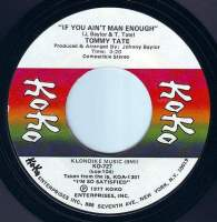 TOMMY TATE - IF YOU AIN'T MAN ENOUGH - KOKO